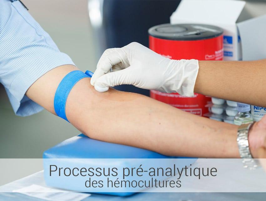 Processus pré-analytique des hémocultures